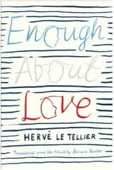 enough about love, LeTellier