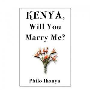 philo Ikonya Kenya, will yo Marry me
