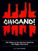 chicano-the-history-of-the-mexican-civil-rights-movement-by-arturo-rosales