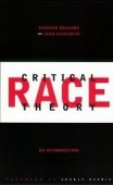 critical-race-theory-by-richard-delgado-and-jean-stefancic