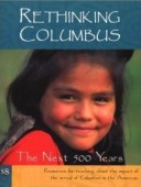 rethinking-columbus-the-next-500-yearsedited-by-bill-bigelow-and-bob-peterson
