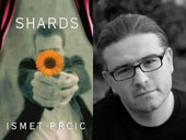 Ismet Prcic, author of Shards