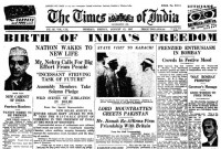 Times of India headline from August 15th, 1947 covering the freedom movement in India