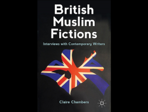 British Muslim Fictions, published by Palgrave Macmillan.