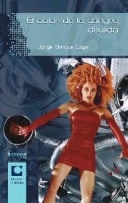Jorge Enrique Lage   Sampsonia Way Magazine