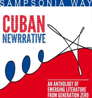 Cuban Newrrative: an anthology