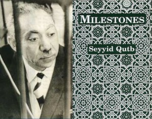 Left: Islamic theorist and poet Sayyid Qutb. Right: Ma'alim fi al-Tariq (Milestones) by Sayyid Qutb. Creative Commons.
