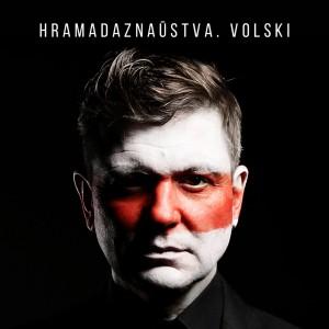 "Volski's newest album, ""Hramadaznaustva"", which means ""Social Studies""."