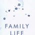 Family Life, by Akhil Sharma