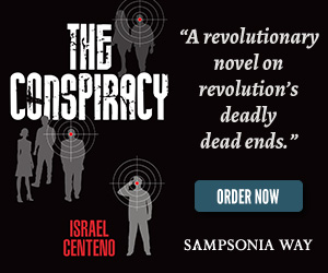 Buy The Conspiracy, a novel by Israel Centeno