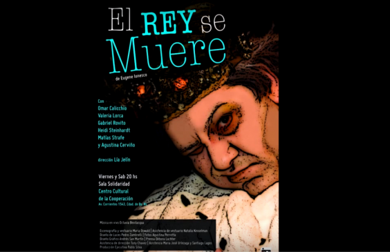 "Poster from the play ""El Rey Se Muere."" Image via Youtube user: Silva Produccion."