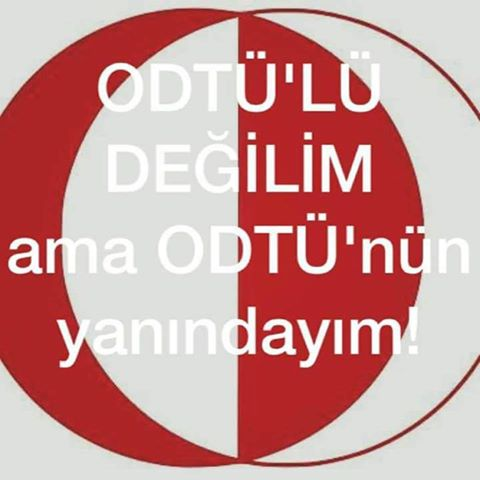 """I'm not from ODTÜ but I side with ODTÜ."" Image provided by the author."