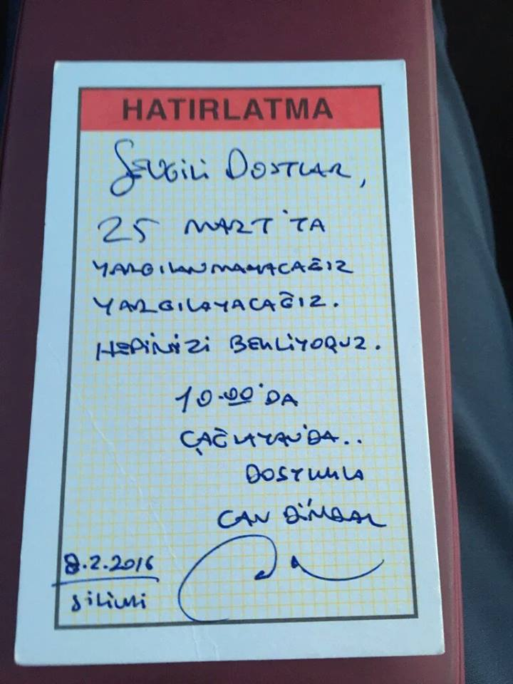 "Reminder from arrested Turkish journalist Can Dündar, reading ""On March 25th, we will NOT be on trial; we will be accusing THEM! So we will be waiting for you at Çağlayan Justice Palace at 10.00 am on that day."" Image provided by the author."