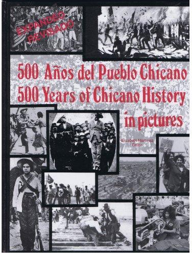"""500 Years of Chicano History"" edited by Elizabeth Martinez"
